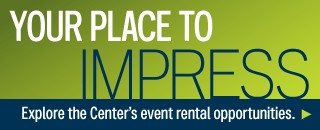 Explore the Center&#39;s Event Rental opportunities!