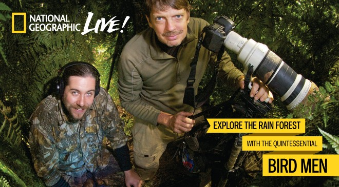 National Geographic Live! presents Tim Laman & Ed Scholes