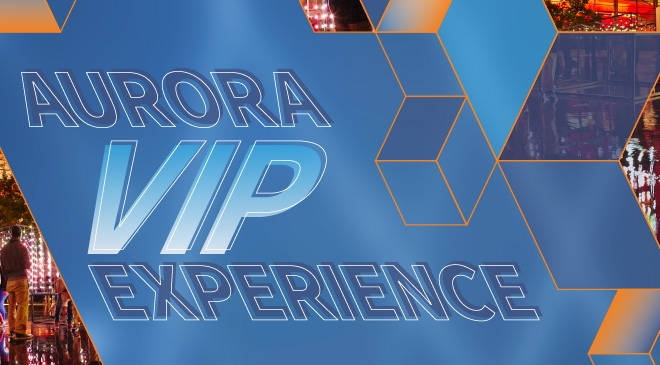 Aurora VIP Experience