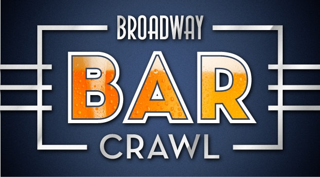Broadway Bar Crawl