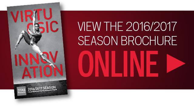TITAS Presents 2016/2017 Season Brochure