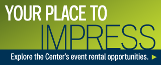 Explore the Center's Event Rental opportunities!